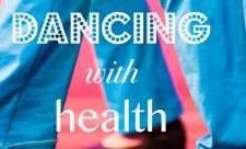 Dancing with Health: Quando e' in ballo la salute